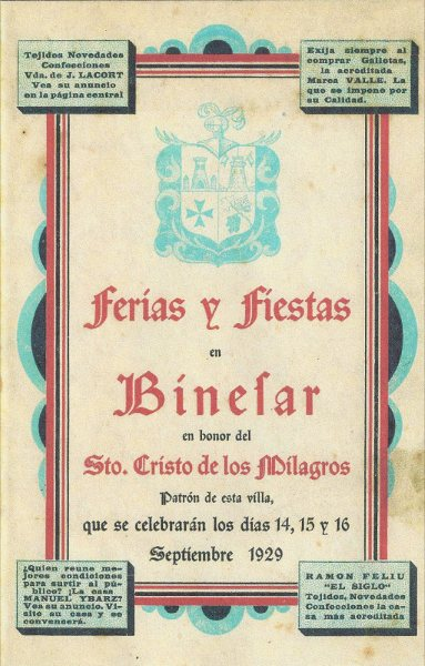 MIRADA NOSTÁLGICA AL PASADO: CARTELES, PROGRAMAS DE FIESTAS Y VOCES DE BINÉFAR DAN LA BIENVENIDA A LAS FIESTAS MAYORES.