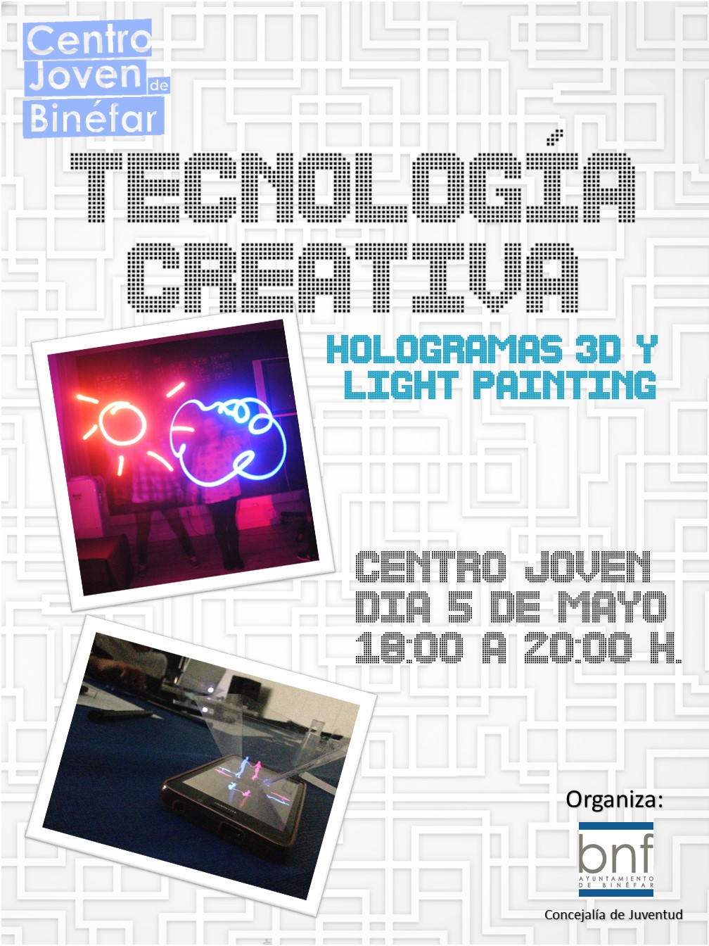 Taller de hologramas en 3d y Light Painting