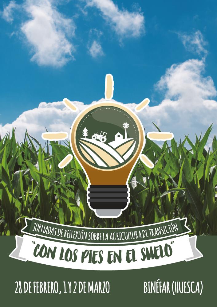 """Las jornadas """"Con los pies en el suelo"""" que se celebran en Binéfar invitan a reflexionar sobre la agricultura de transición"""